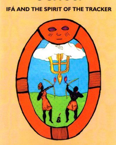 ochosi-ifa-and-the-spirit-of-the-tracker-1396565919-jpg